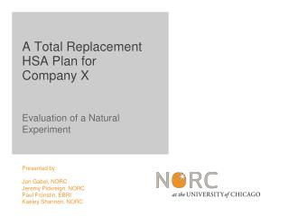 Evaluation of a Natural Experiment