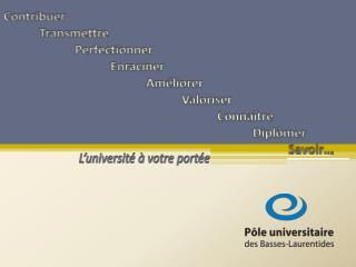 L'université à votre portée
