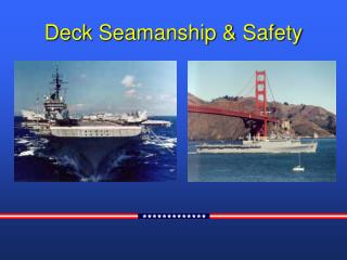 Deck Seamanship  Safety 2 3
