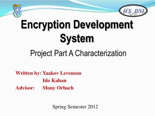 Encryption Development System Project Part A Characterization