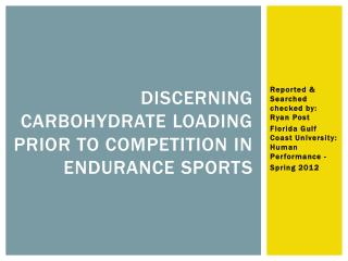 Discerning Carbohydrate Loading Prior to Competition in Endurance Sports