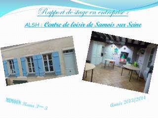 ALSH :  Centre de loisir de Samois sur Seine