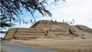 The Moche (Mochica)