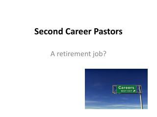 Second Career Pastors