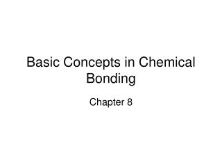 Basic Concepts in Chemical Bonding