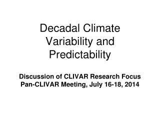 Decadal Climate Variability and Predictability