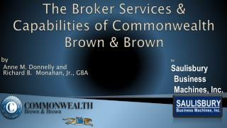 The Broker Services & Capabilities of Commonwealth Brown & Brown
