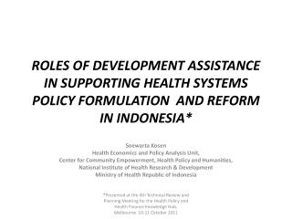 Soewarta Kosen Health Economics and Policy Analysis Unit,