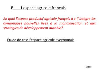B- L�espace agricole fran�ais