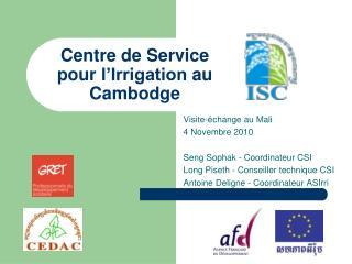 Centre de Service pour  l'Irrigation  au  Cambodge