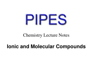 Chemistry Lecture Notes Ionic and Molecular Compounds