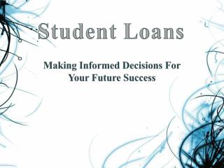 Making Informed Decisions For Your Future Success