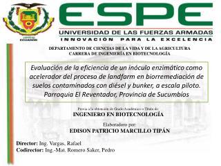 DEPARTAMENTO DE CIENCIAS DE LA  VIDA Y DE LA AGRICULTURA CARRERA DE INGENIERÍA EN BIOTECNOLOGÍA