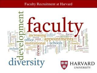 Faculty Recruitment at Harvard