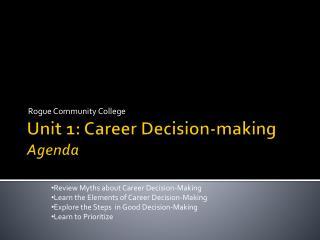 Unit 1:  Career  Decision-making  Agenda
