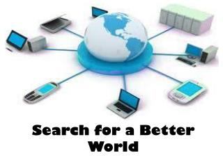 Search for a Better World