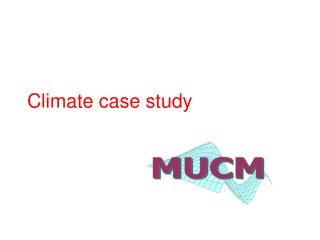 Climate case study