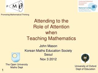 Attending to the  Role of Attention when  Teaching Mathematics