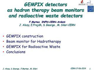 GEMPIX detectors  as  hadron therapy beam monitors and radioactive waste detectors