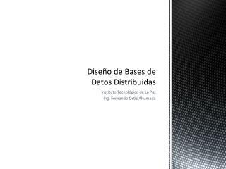 Diseño de Bases de  Datos Distribuidas
