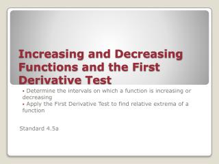 Increasing and Decreasing  Functions and the First Derivative Test