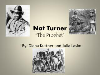 nat turner essay Open document below is an essay on nat turner from anti essays, your source for research papers, essays, and term paper examples.