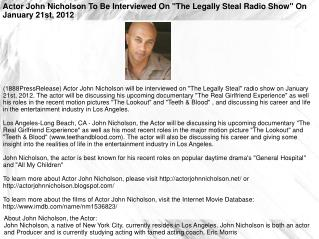 "Actor John Nicholson To Be Interviewed On ""The Legally Steal"