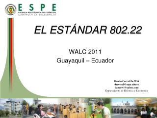 Danilo Corral De Witt drcorral@espe.edu.ec dancowi@yahoo.com