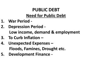 Types /Classification of Public Debt 1. Internal and External Debt:      A) Internal Debt