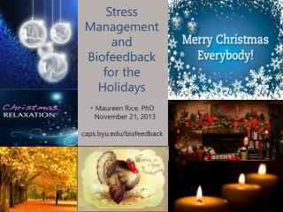 Stress Management and Biofeedback for the Holidays