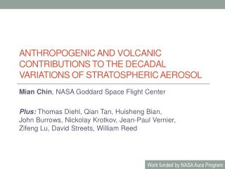Anthropogenic and volcanic  contributions  to the decadal  variations of stratospheric aerosol