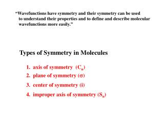 Types of Symmetry in  Molecules