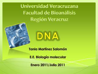 Universidad Veracruzana  Facultad de Bioanálisis  Región Veracruz