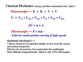 Classical Mechanics  (energy, position, momentum ( mv ), time?)