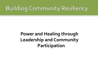 Building Community Resiliency