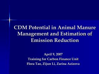 CDM Potential in Animal Manure Management and Estimation of Emission Reduction