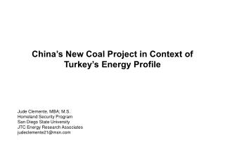 China's New Coal Project in Context of  Turkey's Energy Profile