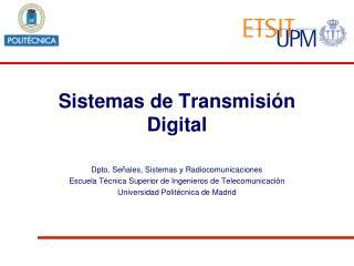 Sistemas de  Transmisión  Digital