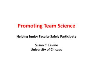 Promoting Team Science