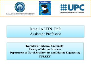 İsmail ALTIN,  PhD Assistant Professor