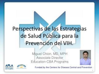 Perspectivas de las Estrategias de Salud Pública para la Prevención del VIH.