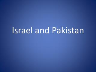 Israel and Pakistan