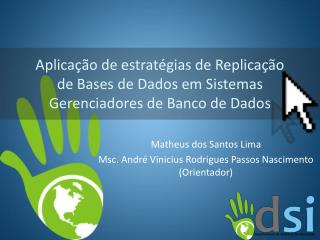 Matheus dos Santos Lima Msc . André Vinicius Rodrigues Passos Nascimento (Orientador)