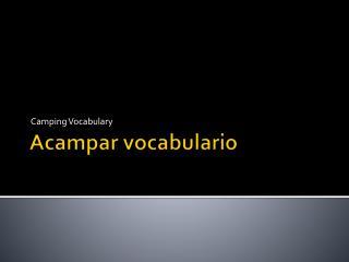 Acampar vocabulario