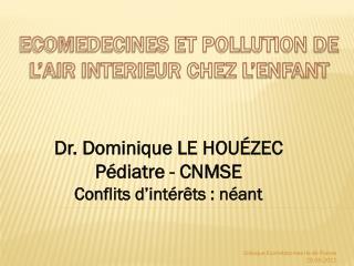 ECOMEDECINES ET POLLUTION DE L'AIR INTERIEUR CHEZ L'ENFANT