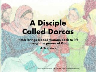 A Disciple Called  Dorcas