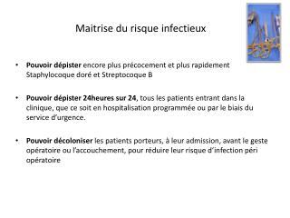 Maitrise du risque infectieux