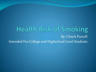Health Risk of Smoking