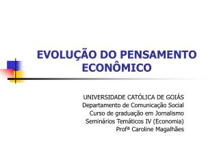 EVOLU  O DO PENSAMENTO ECON MICO