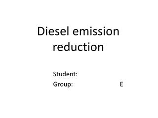 Diesel emission reduction